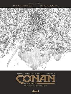 Conan le Cimmérien - Le Peuple du cercle noir N&B: Edition spéciale noir & blanc