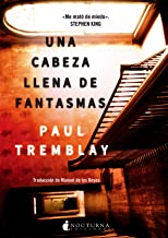 Una cabeza llena de fantasmas (Spanish Edition)