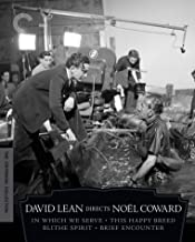 David Lean Directs Noel Coward: (In Which We Serve, This Happy Breed, Blithe Spirit, Brief Encounter)