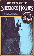 The Memoirs of Sherlock Holmes: (Annotated Edition With expert Analysis)