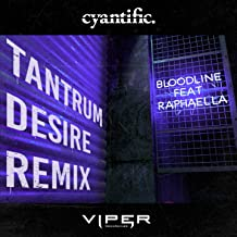 Bloodline (Club Master) [feat. Raphaella] [Tantrum Desire Remix]