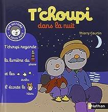 T'choupi dans la nuit (Tome 6) (Histoire à deux voix) (French Edition)
