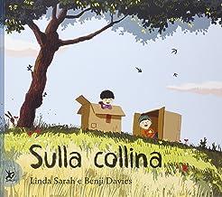 Permalink to Sulla collina. Ediz. illustrata PDF