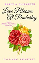 Darcy & Elizabeth: Love Blooms at Pemberley: A Sweet Pride & Prejudice Variation (English Edition)