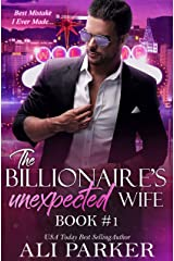 The Billionaire's Unexpected Wife #1 Kindle Edition