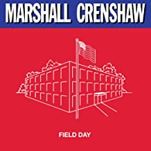 Best marshall crenshaw field day Reviews