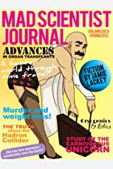 Mad Scientist Journal: Spring 2012 Kindle Edition