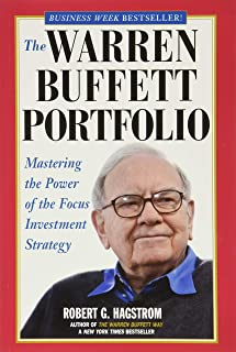The Warren Buffett Portfolio: Mastering the Power of the Focus Investment Strategy