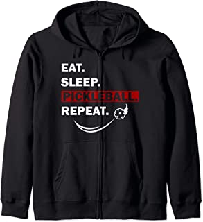 Eat Sleep Pickleball Repeat funny gift for men women Zip Hoodie