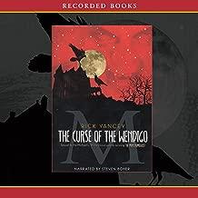The Curse of Wendigo: The Sequel to The Monstrumologist