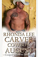 Cowboy August (Cooper's Hawke Landing Book 6) Kindle Edition