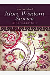 One Hundred More Wisdom Stories Kindle Edition