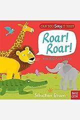 Can You Say It Too? Roar! Roar! Board book