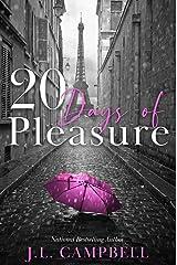 20 Days of Pleasure (Days of Pleasure Series Book 2) Kindle Edition
