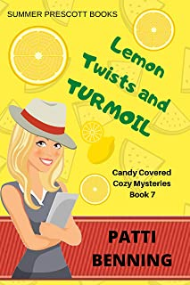 Lemon Twists and Turmoil (Candy Covered Cozy Mysteries Book 7) (English Edition)
