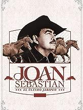 Joan Sebastian - El Último Jaripeo