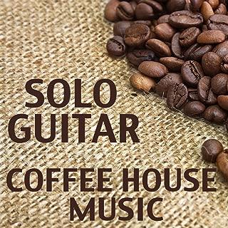 Solo Guitar Coffee House Music