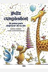 ¡Feliz cumpleaños! 10 pasos para disfrutar de tu día (COFRE ENCANTADO) (Spanish Edition) Kindle Edition