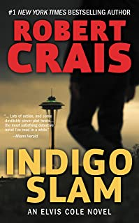 Indigo Slam: An Elvis Cole Novel (Elvis Cole and Joe Pike Book 7)