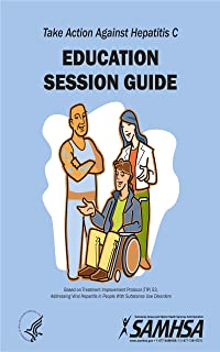 Take Action Against Hepatitis C - Education Session Guide (English Edition)