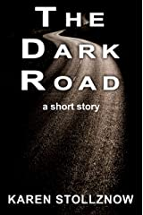 The Dark Road: A Short Story Kindle Edition