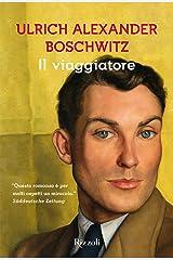 Il viaggiatore (Italian Edition) Kindle Edition