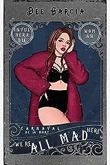 We're All Mad Here (Carnaval de la Mort Book 3) Kindle Edition
