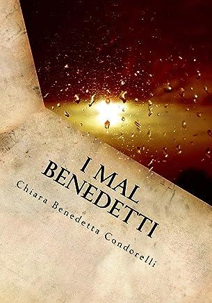 I Mal Benedetti