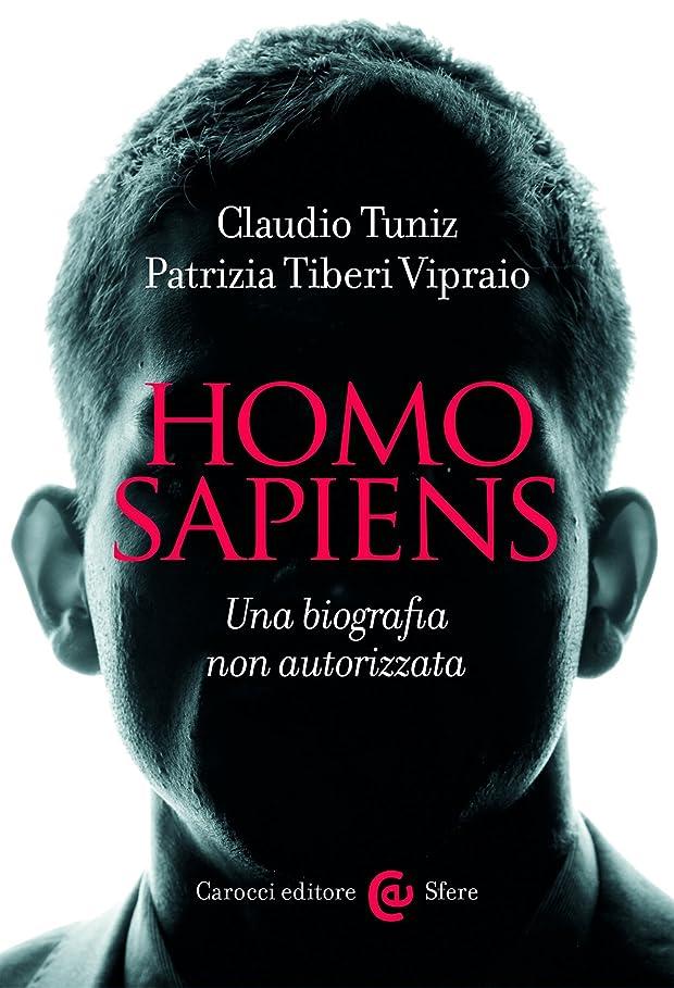であることナチュラ成長Homo sapiens: Una biografia non autorizzata (Le sfere Vol. 103) (Italian Edition)