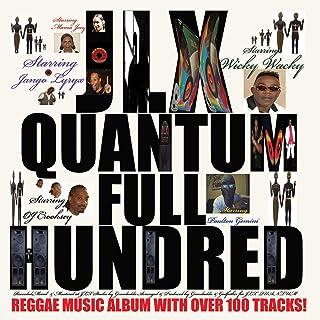 Jlx Quantum (Full Hundred)