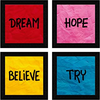 SAF Set of 4 Dream, Hope, Belive, Try Motivational UV Coated Home Decorative Gift Item Framed Painting 19 inch X 19 inch S...