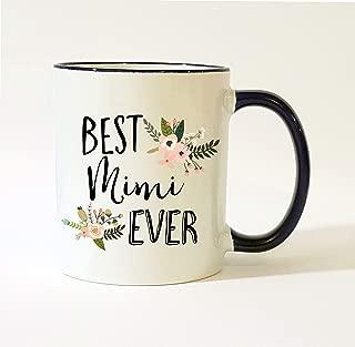 Best Mimi Ever Mug Mimi Mug