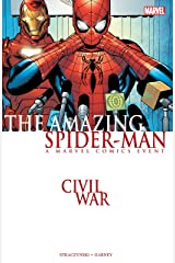 Civil War: Amazing Spider-Man Kindle Edition