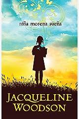 Niña morena sueña (Spanish Edition) Kindle Edition
