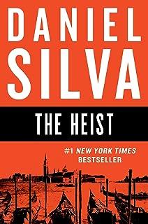 The Heist: A Novel (Gabriel Allon Series Book 14)