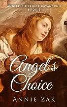 ANGEL'S CHOICE (Angelica Jellicoe Cavanaugh Book 2)
