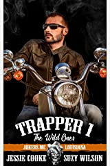 Trapper 1: The Wild Ones (Jokers MC Book 8) Kindle Edition