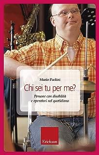 Chi sei tu per me? (Italian Edition)