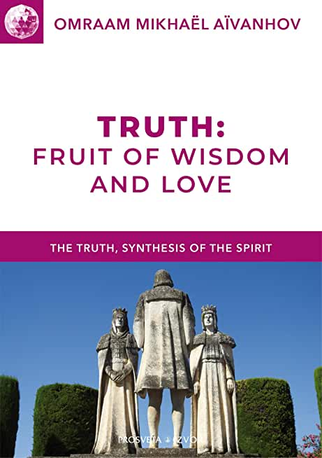 Truth: Fruit of Wisdom and Love (English Edition)