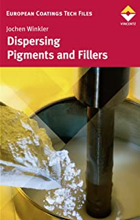 Dispersing Pigments and Fillers (European Coatings TECH FILES)