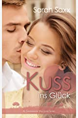 Kuss ins Glück: A Greenwater Hill Love Story (Greenwater Hill Love Stories 9) (German Edition) Format Kindle