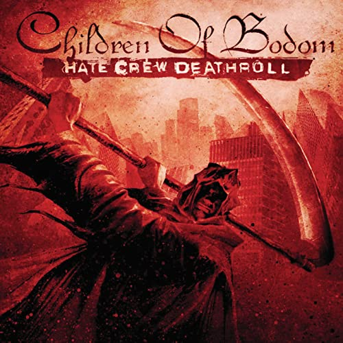 Hate Crew Deathroll / Children Of Bodom