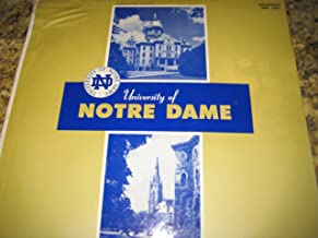 Music of the University of Notre Dame [Notre Dame Band and Glee Club Combined] Includes the Fight Song, Victory March, Hike Notre Dame, Notre Dame Our Mother, When Irish Backs Go Marching By