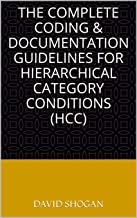 The Complete Coding & Documentation Guidelines for Hierarchical Category Conditions (HCC)