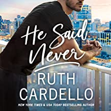 He Said Never: The Lost Corisis, Book 2