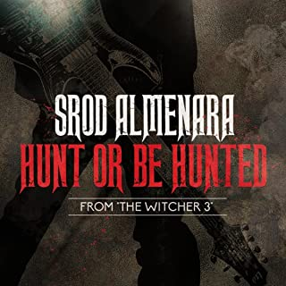 Hunt or Be Hunted (From