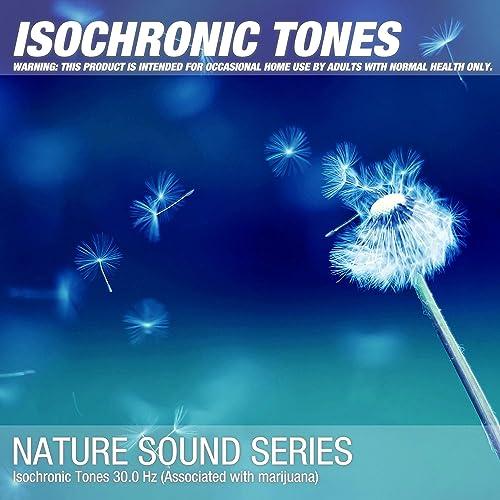 Isochronic Tones 30 0 Hz (Associated with marijuana) by Binaural