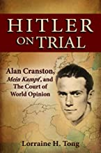 Hitler on Trial: Alan Cranston, Mein Kampf, and The Court of World Opinion