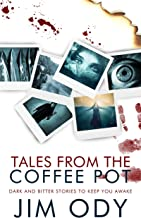 Tales From The Coffee Pot