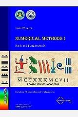 Numerical Methods I: Basis and Fundamentals Kindle Edition